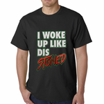 I Woke Up Like Dis, Stoned Men's T-shirt