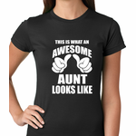 This Is What An Awesome Aunt Looks Like Women's T-shirt