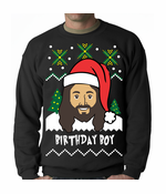 Jesus - Birthday Boy Ugly Sweater Crewneck