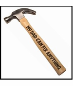 My Dad Can Fix Anything Engraved Wood Hammer