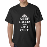 Keep Calm and Opt Out of Common Core Men's T-shirt