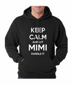 Keep Calm and Let Mimi Handle It Hoodie