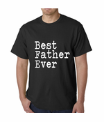 Best Father Ever Men's T-shirt
