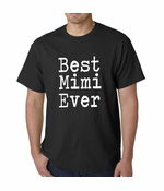 Best Mimi Ever Men's T-shirt
