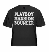 Playboy Mansion Bouncer Men's T-Shirt