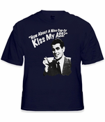 How About a Nice Cup of Kiss My Ass T-Shirt