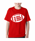 Be Bold, Be Brave, Be Berry Football Kids T-shirt