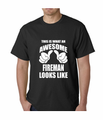 This Is What An Awesome Fireman Looks Like Men's T-shirt