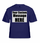 Personalized Custom Saying T-Shirt (Navy)
