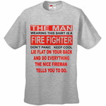 This Man is a Nice Firefighter Men's T-Shirt