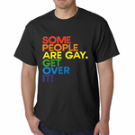 Some People Are Gay Men's T-shirt