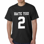 Hate You 2 Men's T-shirt