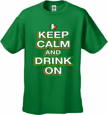 Keep Calm and Drink On Men's T-Shirt