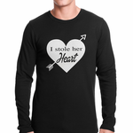 I Stole Her Heart Couples Thermal Shirt
