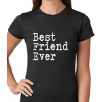 Best Friend Ever Women's T-shirt