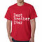 Best Brother Ever Men's T-shirt