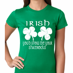 Irish You'd Show Me Your Shamrocks St. Patrick's Day Women's T-shirt
