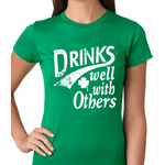 Drinks Well With Other Irish St. Patrick's Day Women's T-Shirt