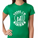 Today I'm Irish St. Patrick's Day Women's T-shirt