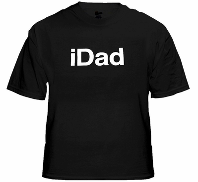 iDad T-Shirt - Great Shirt For A Great Dad