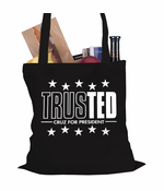 TrusTED - Ted Cruz For President Tote Bag