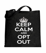 Keep Calm and Opt Out Common Core Tote Bag