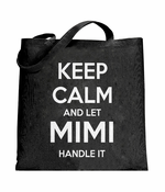 Keep Calm and Let Mimi Handle It Tote Bag