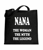 Nana The Woman The Myth The Legend Tote Bag