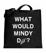 What Would Mindy Do? Eat Ice Cream Tote Bag