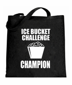 Ice Bucket Challenge Champion Tote Bag
