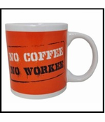 No Coffee, No Workee Giant 22oz. Mug