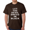 Let The Devil Dress In Black Men's T-shirt