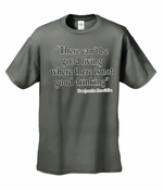 There Cant Be Good Living Men's T-Shirt
