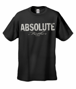ABSOLUTE Father 100% Proof T-Shirt