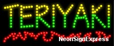 Teriyaki LED Sign