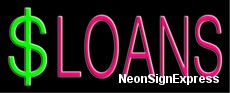 $ Loans Neon Sign