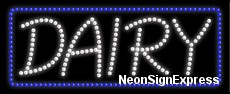 Dairy LED Sign