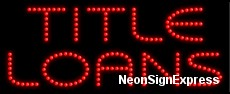 Title Loans LED Sign