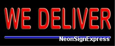 We Deliver Neon Sign