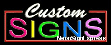 Custom Signs Neon Sign