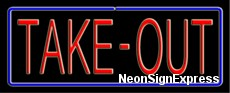Neon Sign - TAKE-OUT