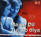 Maine Dil Tujhko Diya - CD