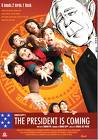THE PRESIDENT IS COMING - DVD