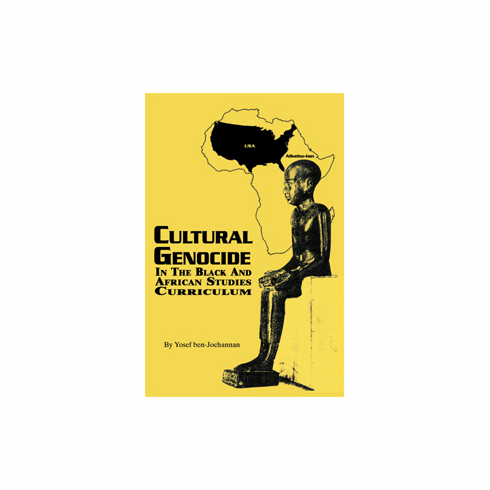 Cultural Genocide in the Black and African Studies Curriculum - Yosef ben-Jochannan