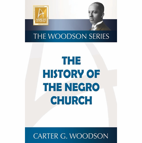 History of the Negro Church - Carter G. Woodson