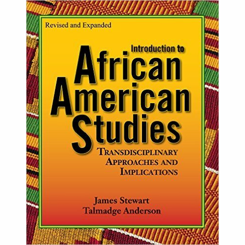 Introduction to African American Studies - T. Anderson and J. Stewart