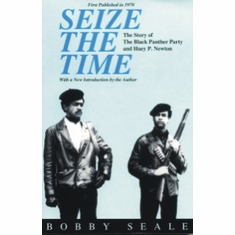 Seize the Time - Bobby Seale