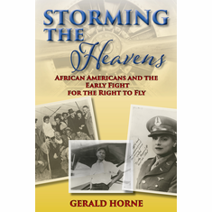 Storming the Heavens - Gerald Horne