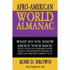The Afro-American World Almanac - Ross D. Brown