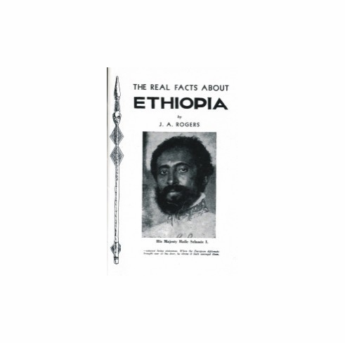 The Real Facts About Ethiopia - J. A. Rogers